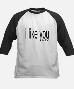 I Like You a Lot Tee