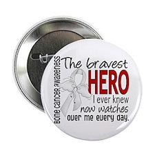 "Bravest Hero I Knew Bone Cancer 2.25"" Button"