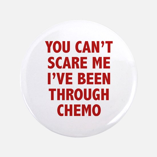 """You can't scare me. I've been through chemo. 3.5"""""""