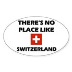 There Is No Place Like Switzerland Oval Sticker