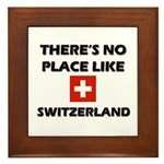 There Is No Place Like Switzerland Framed Tile