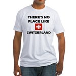 There Is No Place Like Switzerland Fitted T-Shirt