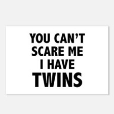 You can't scare me. I have twins. Postcards (Packa