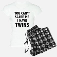 You can't scare me. I have twins. Pajamas
