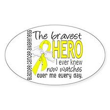 Bravest Hero I Knew Bladder Cancer Decal