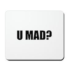 U MAD? Mousepad
