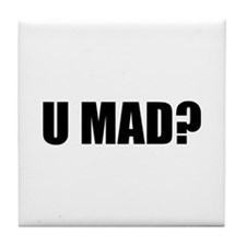 U MAD? Tile Coaster