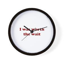 I was worth the wait. Wall Clock