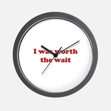 I was worth the wait. Wall Clock