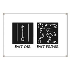 Fast Car Fast Driver Banner