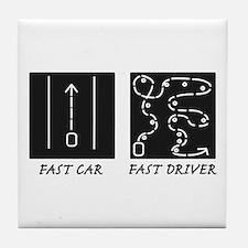 Fast Car Fast Driver Tile Coaster