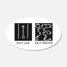 Fast Car Fast Driver Wall Decal