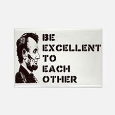 Lincoln: Be Excellent To Each Other Rectangle Magn