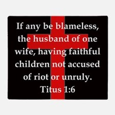 Titus 1:6 Throw Blanket