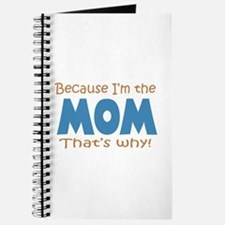 Because I'm the Mom Journal