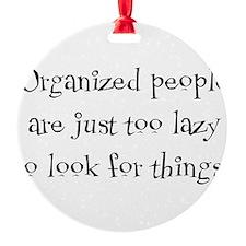 organized people Ornament