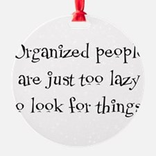 organized people Ornament
