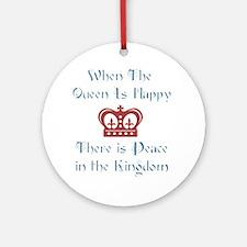 Queen is happy Ornament (Round)