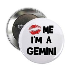 Kiss Me I'm A Gemini Button