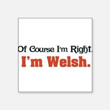 "Im Welsh Square Sticker 3"" x 3"""