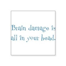 "brain damage Square Sticker 3"" x 3"""