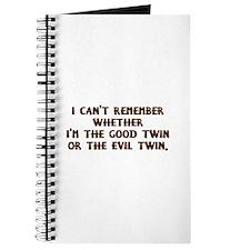 Good Twin or Evil Twin? Journal