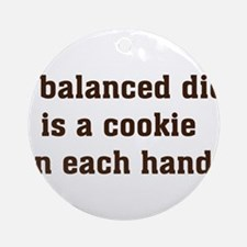 a balanced diet Ornament (Round)