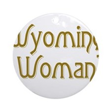 wyoming woman Ornament (Round)