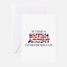 If I Had A British Accent Greeting Cards (Pk of 10