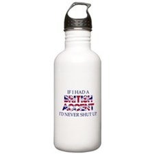 If I Had A British Accent Sports Water Bottle