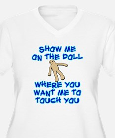 Show Me On The Doll T-Shirt
