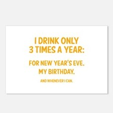 I Drink Only 3 Times A Year Postcards (Package of