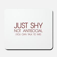 Just Shy Mousepad