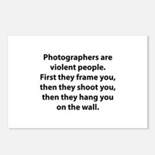 Photographers are violent people. Postcards (Packa