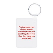 Photographers are violent people. Keychains