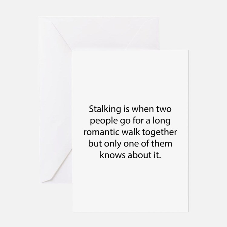 Stalking Greeting Card