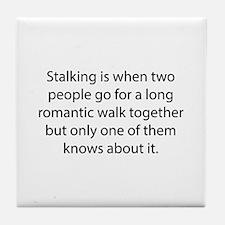 Stalking Tile Coaster
