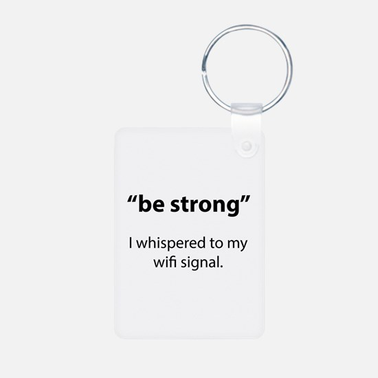 Be Strong Aluminum Photo Keychain