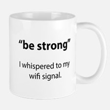 Be Strong Mug