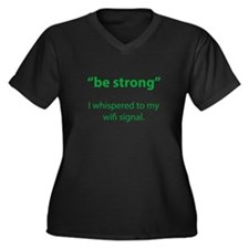 Be Strong Women's Plus Size V-Neck Dark T-Shirt