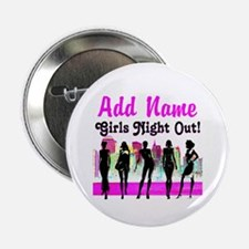 "GIRLS NIGHT OUT 2.25"" Button"