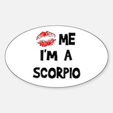 Kiss Me I'm a Scorpio Oval Decal