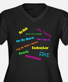 80s Phrases Women's Plus Size V-Neck Dark T-Shirt