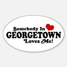 Somebody in Georgetown Loves Me Decal