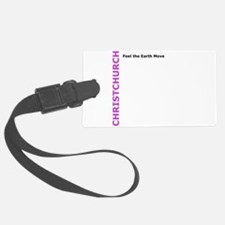 Christchurch: Feel the Earth Move Luggage Tag