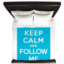 Keep Calm And Follow Me King Duvet