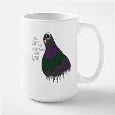 Everything You Love Large Mug