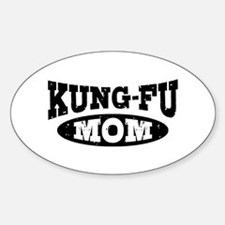 Kung Fu Mom Sticker (Oval)
