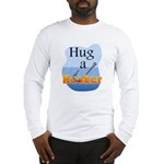 Hug a Hooker - Long Sleeve T-Shirt