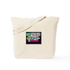 Mephobia Tote Bag